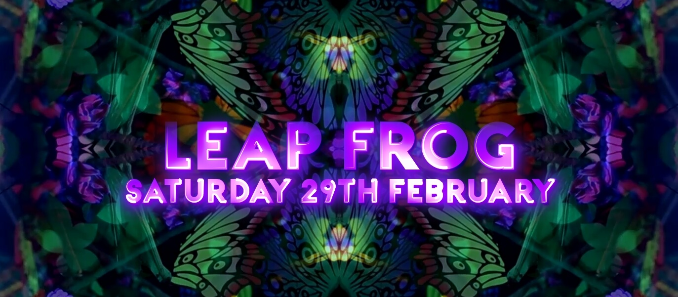 TRiBE of FRoG - Leap Frog - 29.02.2020